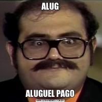 ALUGALUGUEL PAGO