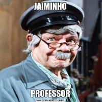 JAIMINHOPROFESSOR