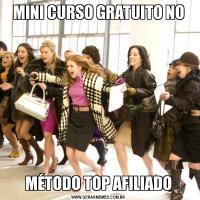 MINI CURSO GRATUITO NOMÉTODO TOP AFILIADO