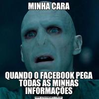 MINHA CARAQUANDO O FACEBOOK PEGA TODAS AS MINHAS INFORMAÇÕES