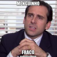 MENGUINHOFRACO