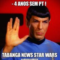 - 4 ANOS SEM PT ! TABANGA NEWS STAR WARS