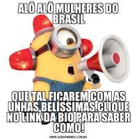 ALÔ ALÔ MULHERES DO BRASILQUE TAL FICAREM COM AS UNHAS BELÍSSIMAS.CLIQUE NO LINK DA BIO PARA SABER COMO!