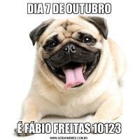 DIA 7 DE OUTUBROÉ FÁBIO FREITAS 10123