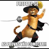PREPARE-SEAS PROVAS VÃO COMEÇAR!!