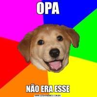 OPANÃO ERA ESSE