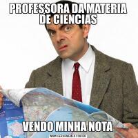 PROFESSORA DA MATERIA DE CIENCIASVENDO MINHA NOTA