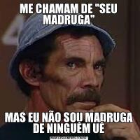 ME CHAMAM DE