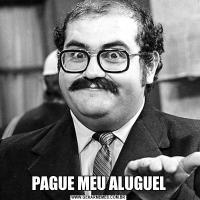PAGUE MEU ALUGUEL