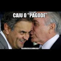 CAIU O 'PAGODE'