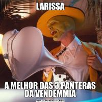 LARISSAA MELHOR DAS 3 PANTERAS DA VENDEMMIA