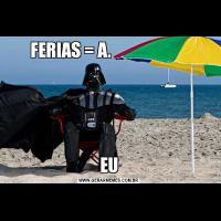 FERIAS = A.                       EU