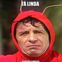 TÁ LINDA