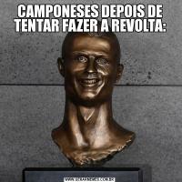 CAMPONESES DEPOIS DE TENTAR FAZER A REVOLTA: