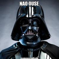 NAO OUSE