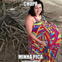 CHUPAMINHA PICA