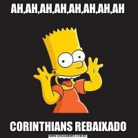 AH,AH,AH,AH,AH,AH,AH,AHCORINTHIANS REBAIXADO