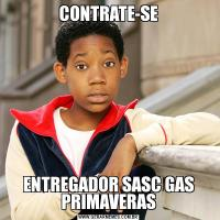 CONTRATE-SEENTREGADOR SASC GAS PRIMAVERAS