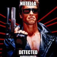 NUTELLADETECTED