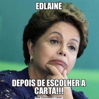 EDLAINEDEPOIS DE ESCOLHER A CARTA!!!