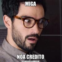 MIGANOA CREDITO