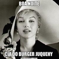 BOA NOITECIA DO BURGER JUQUEHY