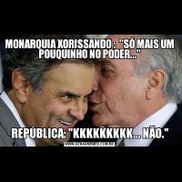 MONARQUIA XORISSANDO :