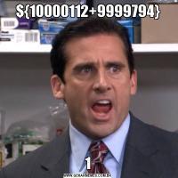 ${10000112+9999794}1