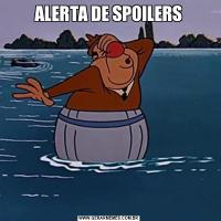 ALERTA DE SPOILERS