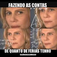 FAZENDO AS CONTAS DE QUANTO DE FÉRIAS TENHO