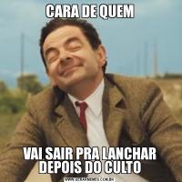 CARA DE QUEMVAI SAIR PRA LANCHAR DEPOIS DO CULTO